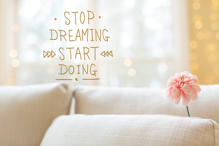 stop dreaming quote